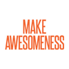 Make Awesomeness